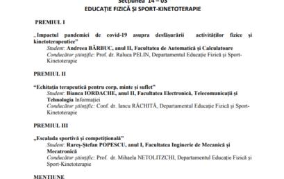 Rezultate Sesiunea de Comunicări Științifice Studențești SECȚIUNEA 14 – 03 EDUCAȚIE FIZICĂ ȘI SPORT-KINETOTERAPIE