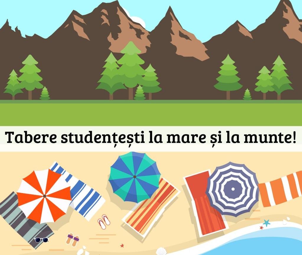 Tabere pentru studenți, în perioada vacanței de vară 2021
